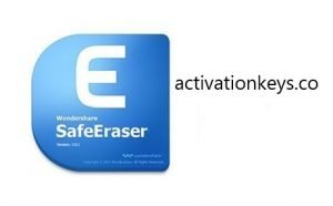 Wondershare SafeEraser 4.9.9.14 Crack + Serial Key 2020 (Latest)