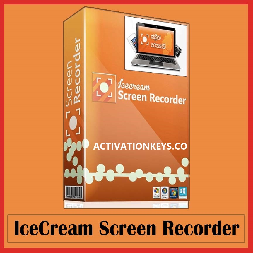 IceCream Screen Recorder Pro 6.22 Crack + Full Activation Key [WIN+MAC]