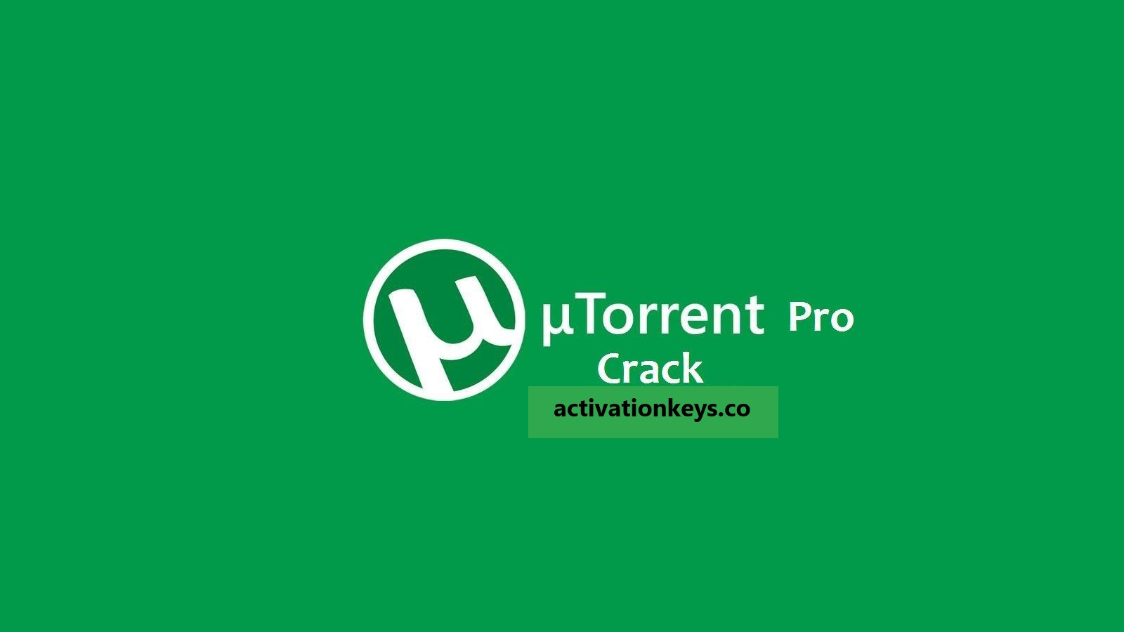 Utorrent Pro Crack 3.5.5 Build 45770 + Activation Key Free Download [2020]